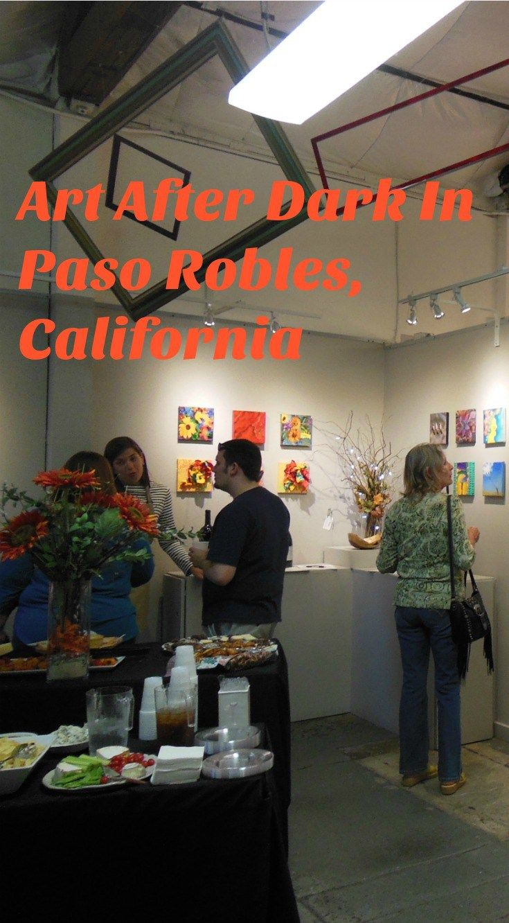 Explore Studios on the Park with me at Art After Dark In Paso Robles, California - A California Life