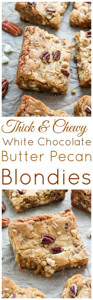 Thick and Super Chewy White Chocolate Butter Pecan Blondies are ready in 30 minutes! Perfect with a cup of coffee.