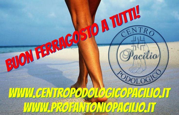Buon ferragosto a tutti!  ✔️Vi ricordiamo che il Centro Podologico Pacilio del Prof. Dr. Antonio Pacilio riaprirà regolarmente giovedì 31 agosto  📌www.centropodologicopacilio.it📌 ☎️Tel. 081275021