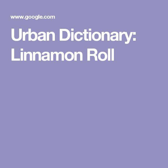 Urban Dictionary: Linnamon Roll
