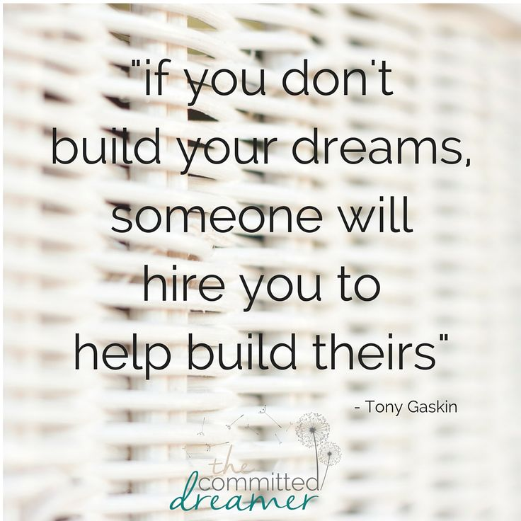 The importance of following your dreams. Everyone has one, how long are you going to ignore yours? Love this quote by Tony Gaskin.  Visit www.thecommitteddreamer.co.za and sign up for my newsletter to find out how you can make your business dream come true