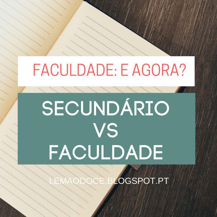 Faculdade: E agora?  #7 - Secundário vs Faculdade