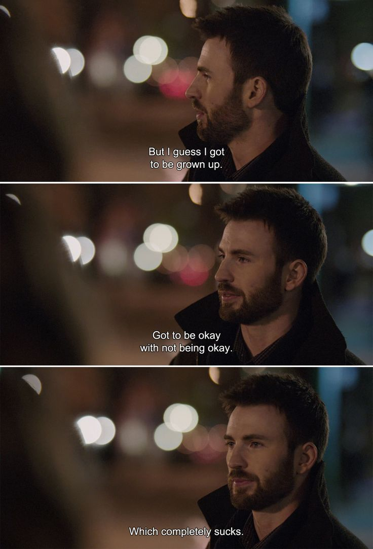 """But I guess I got to be grown up. Got to be okay with not being okay. Which completely sucks. "" Before We Go (2014)"