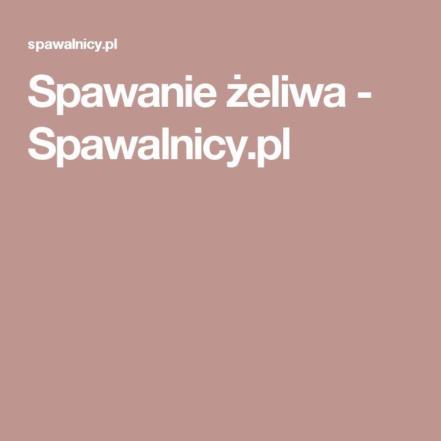 Spawanie żeliwa - Spawalnicy.pl