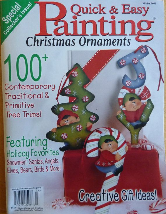 Quick & Easy Painting Magazine / Christmas Ornaments Winter 2009 / Assorted Christmas Tole Painting Patterns