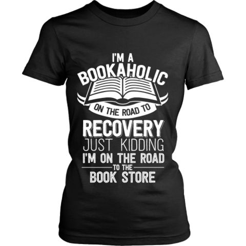 I'm a Bookaholic Fitted T-shirt