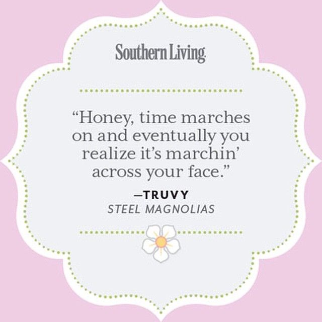 We couldn't agree more with this #SteelMagnolias quote via @southernlivingmag! Let #ATLDerm rewind the clocks and help you find your youthful glow. #Beauty #CosmeticDerm #Botox #Juvederm #Dermatology #SkinCare #HealthySkin