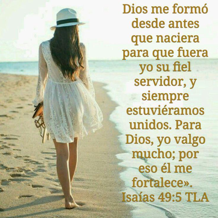 Dios me formo desde.antes de que naciera para que fuera su fiel servidor... Isaias 45:9