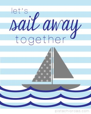 Sail Away Together - Free Printable