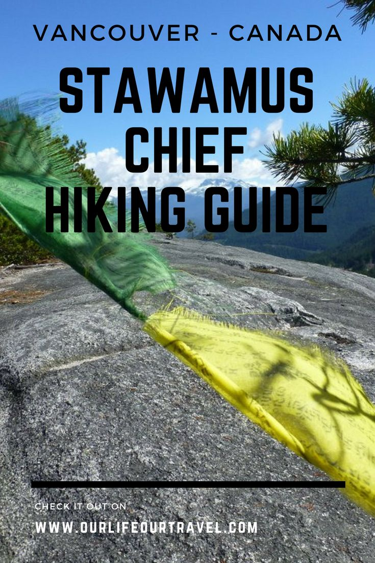 Stawamus Chief Hiking Guide | How to get there? Trail description and more | The best hiking destinations near Vancouver, BC, Canada #vancouver #hiking #canada