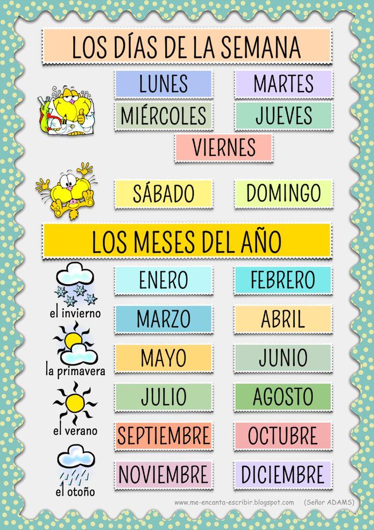 Me encanta escribir en español: Los días de la semana y los meses del año.
