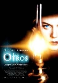 The others - one of my fves Alejandro Amenábar, he wrote, directed, composed the music et al.