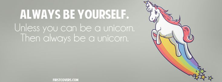 Always Be A Unicorn cover | Facebook Cover Photos | Cover ...