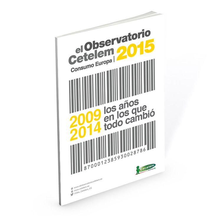 """El Observatorio Cetelem de Consumo Europeo 2015 - """"2009-2014: Los años en los que todo cambió"""""""