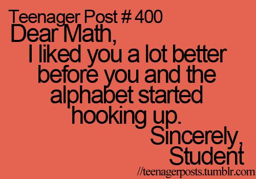 Lol, I'm gonna be in so much trouble when the girls bring home math with letters...lol.