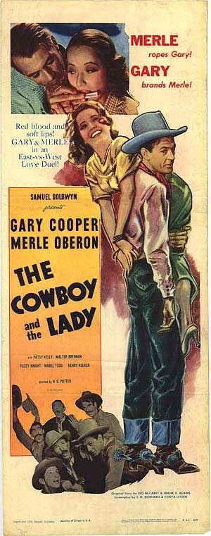 THE COWBOY AND THE LADY (1938) - Rodeo cowboy Gary Cooper falls for society girl Merle Oberon - Directed by H. C. Potter - Samuel Goldwyn Company - Insert Movie Poster.