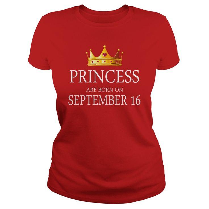 Princess are Born september 16 shirts, september 16 birthday T-shirt, september 16 birthday Princess Tshirt, Birthday september 16 T Shirt, Princess Born september 16 Hoodie Princess Vneck