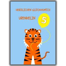 Cute tiger for a great granddaughter's 5th birthday. Herzlichen Glückwunsch Urenkelin. Animal birthday age cards young relations