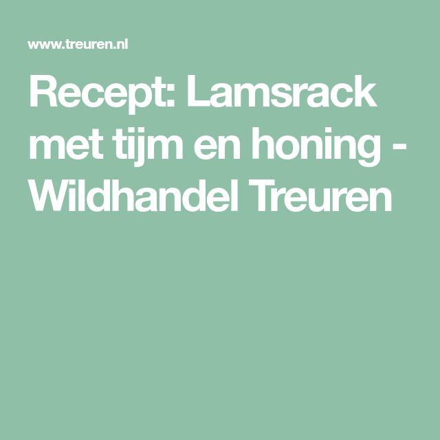 Recept: Lamsrack met tijm en honing - Wildhandel Treuren
