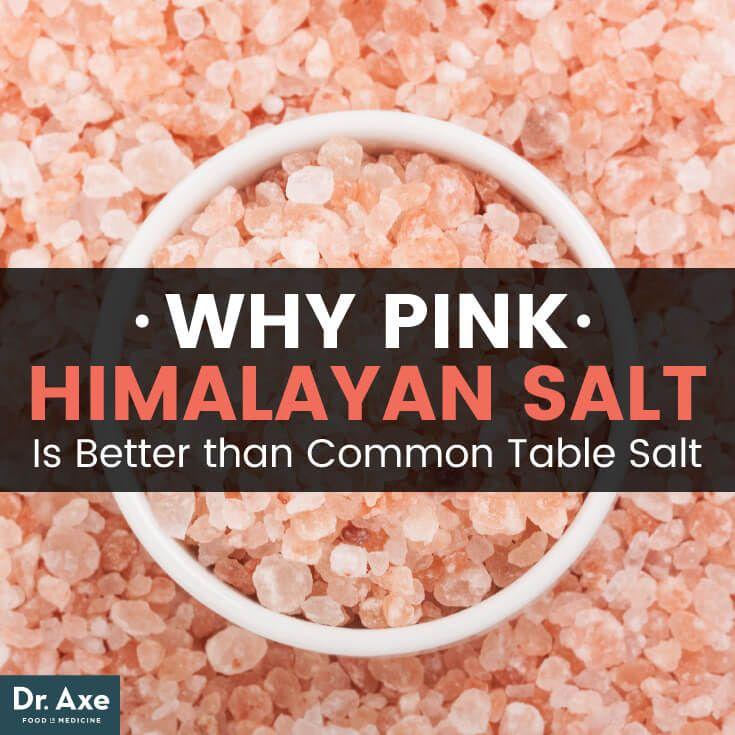 Pink Himalayan Salt Benefits that Make It Superior to Table Salt - Dr. Axe
