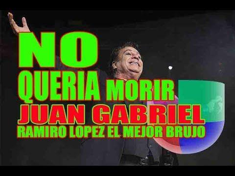 NO QUERIA MORIR JUAN GABRIEL +57-3143920892 El Mejor Brujo ramiro lopez