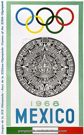 OLYMPIC GAMES, 1968. The official poster for the 1968 Olympic Games at Mexico City..