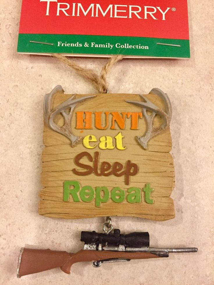 NWT TRIMMERY FRIENDS & FAMILY CHRISTMAS ORNAMENT HUNTING EAT SLEEP REPEAT #Trimmery