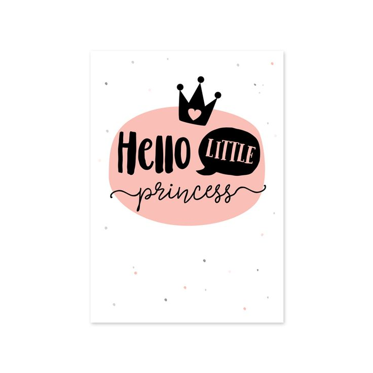 Kaartje Hello little princess. Ansichtkaart met tekst Hello little princess. Leuk om te versturen of als decoratie op de meisjes babykamer en kinderkamer.