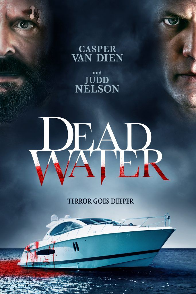 Trailer Debut For Survival Thriller Dead Water Starring Casper Van