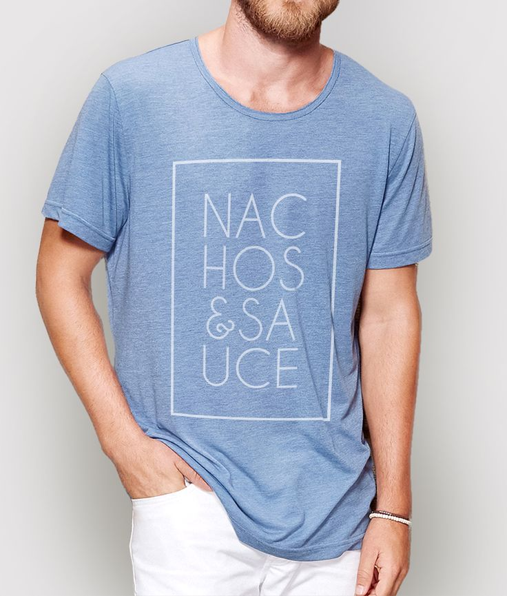 T-shirt Nachos and Sauce. You find it here: http://www.creatink.com/product/t-shirts/nachos-and-sauce/  #top #tshirt #glamour #syle