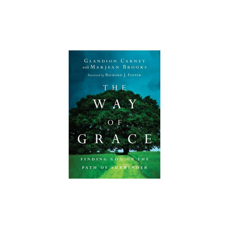 The Way of Grace ( Renovare Resources) (Paperback)