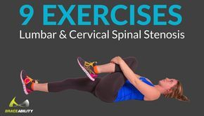 9 exercises for lumbar and cervical spinal stenosis