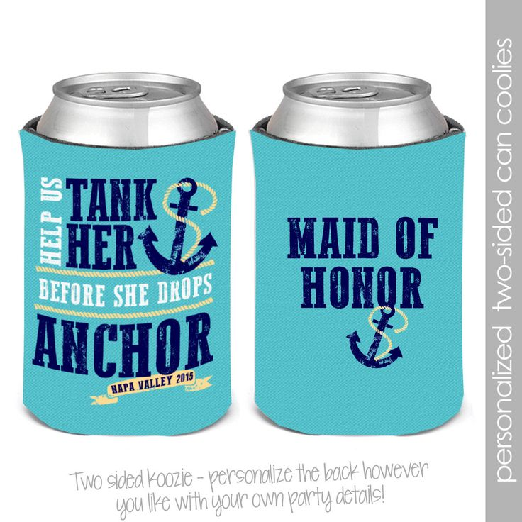 bachelorette party  / bachelor party can coolies, koozies coozies for wedding bachelor parties tank her before drop anchor by youreworthit on Etsy https://www.etsy.com/listing/227465417/bachelorette-party-bachelor-party-can