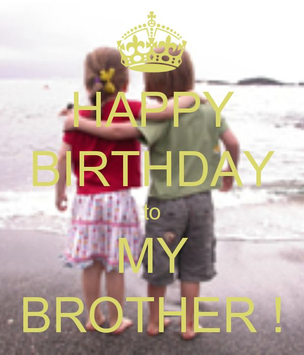 Happy Birthday to My Brother | HAPPY BIRTHDAY to MY BROTHER !