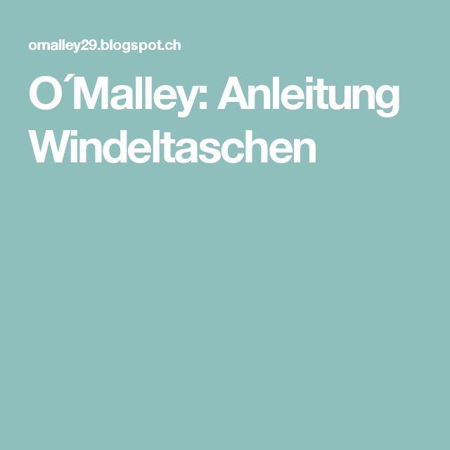 O´Malley: Anleitung Windeltaschen