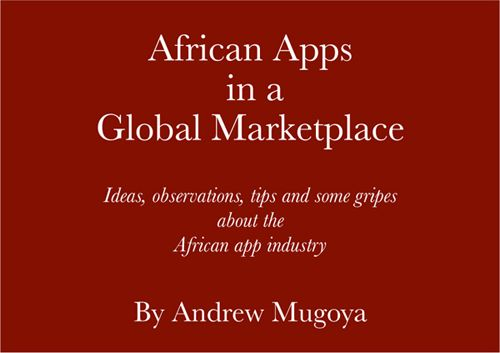 #Ebook: #African #Apps in a Global Marketplace. Download for free: http://www.afriapps.com/post/african-apps-in-a-global-marketplace
