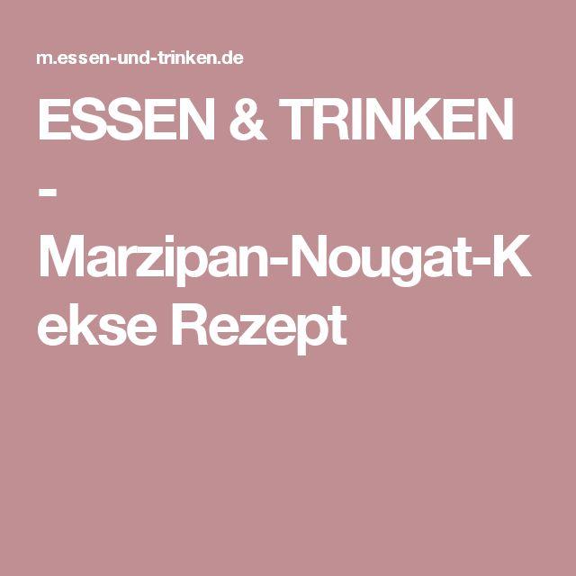 ESSEN & TRINKEN - Marzipan-Nougat-Kekse Rezept