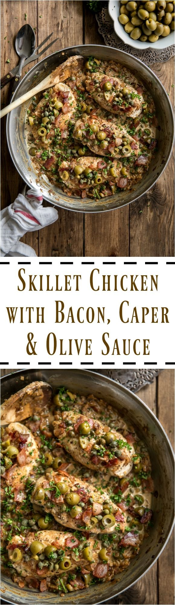 Skillet Chicken with Bacon, Caper and Olive Sauce