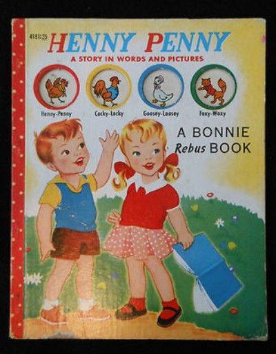 Vintage Bonnie Rebus Book Henny Penny 1953 (02/20/2013)