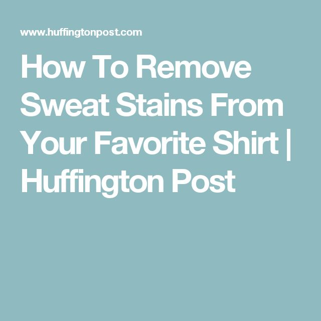 1000 ideas about remove sweat stains on pinterest sweat for How to prevent sweat stains on shirts