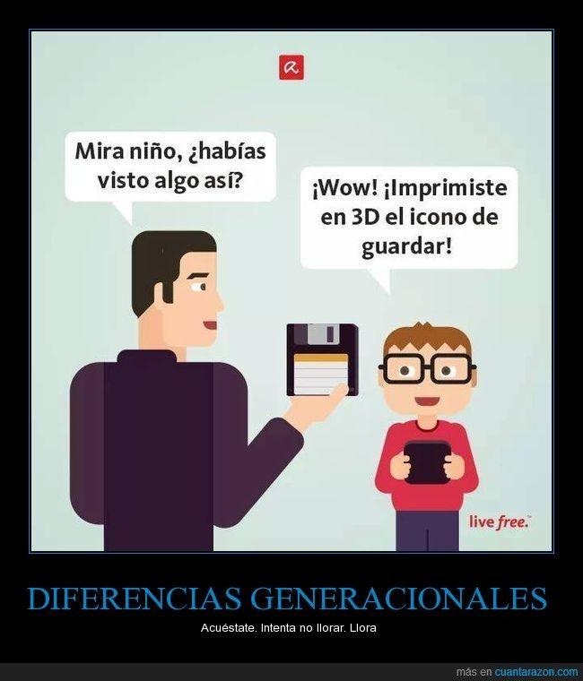 Diferencias generacionales - Acuéstate. Intenta no llorar. Llora   Gracias a http://www.cuantarazon.com/   Si quieres leer la noticia completa visita: http://www.estoy-aburrido.com/diferencias-generacionales-acuestate-intenta-no-llorar-llora/