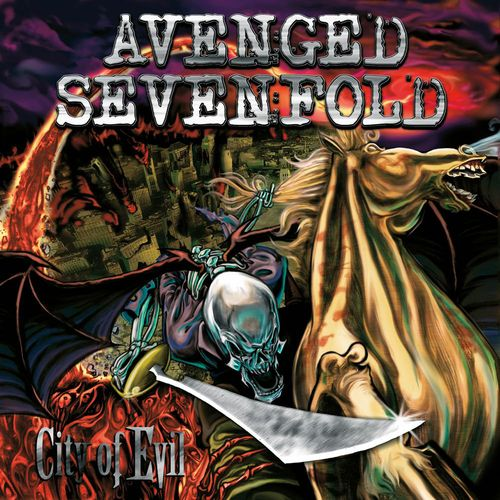 City of Evil – Avenged Sevenfold