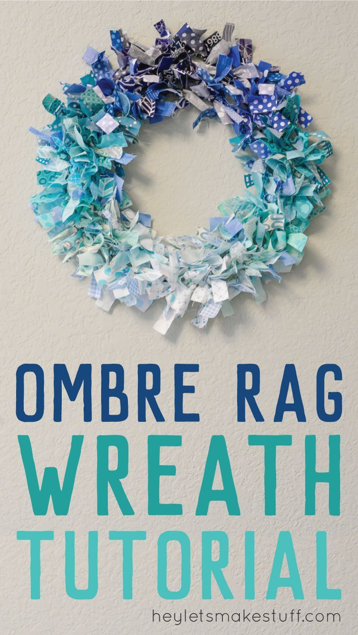 Make this ombre rag wreath with your leftover fabric scraps. The perfect craft for doing while watching TV. DIY decor has never been so easy!