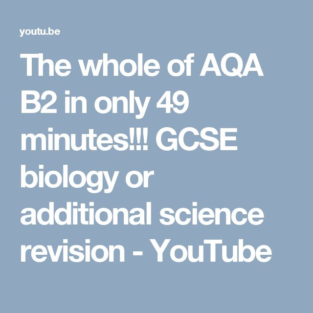 The whole of AQA B2 in only 49 minutes!!! GCSE biology or additional science revision - YouTube