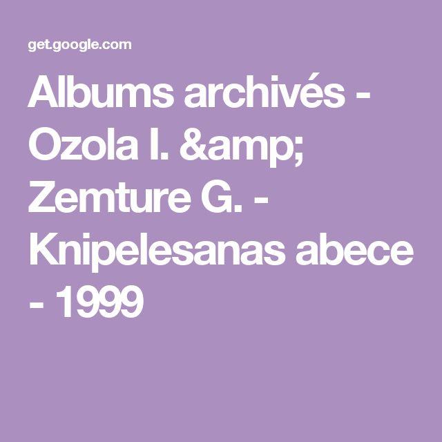 Albums archivés - Ozola I. & Zemture G. - Кnipelesanas abece - 1999