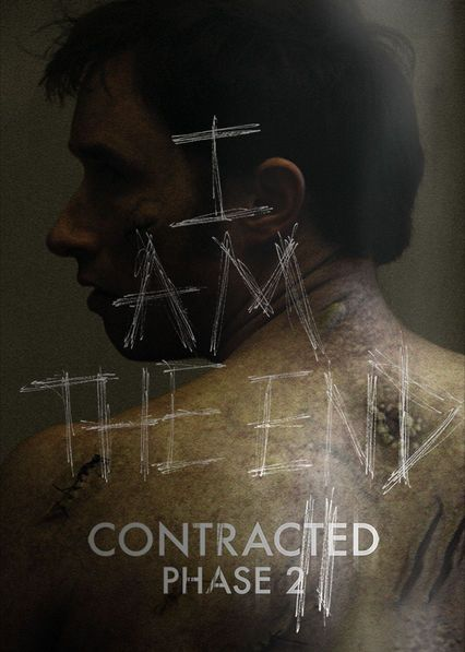 Contracted: Phase II - Two years after the events of the original film, Riley tries to cure Samantha of the sexually-transmitted zombie virus before it destroys all of LA.