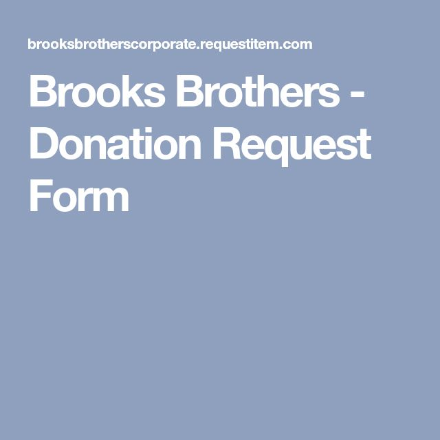 Brooks Brothers - Donation Request Form