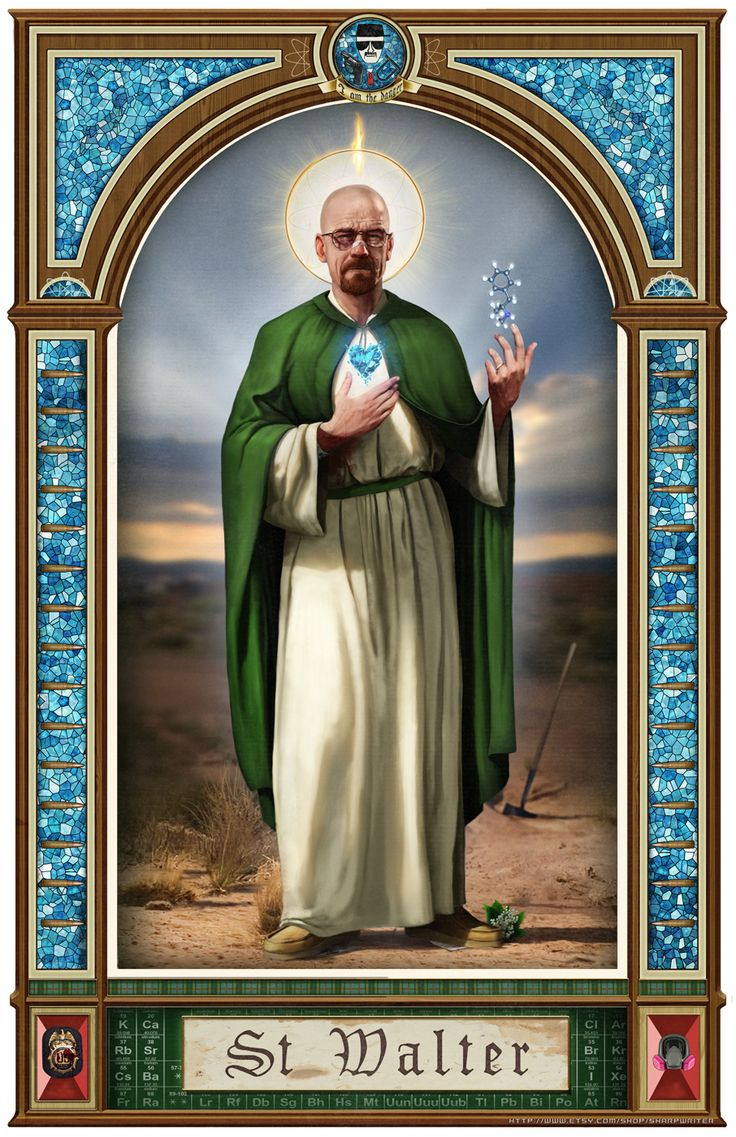 "St.Walter - Breaking Bad's Walter ""Heisenberg"" White ain't a saint, but you gotta love this prayer card depiction of the ""patron saint of meth."""