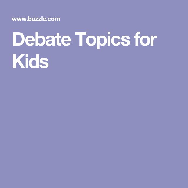Debate Topics for Kids