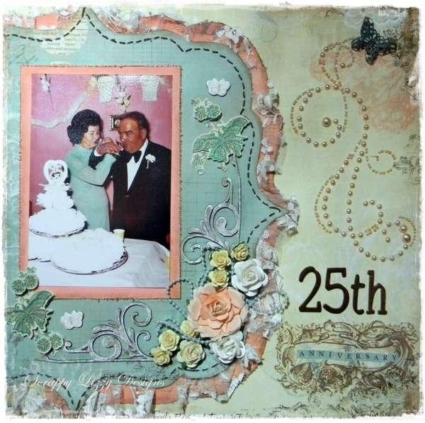 Anniversary Card Or Scrapbook Page Scrapbook25th Wedding AnniversaryAnniversary CardsAnniversary IdeasScrapbook